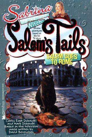 Salem Goes to Rome: Salem's Tails (0671027735) by Mark Dubowski; Cathy East Dubowski