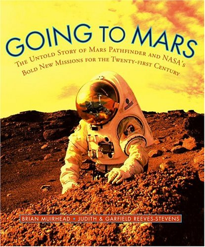 Going to Mars: The Stories of the: Reeves-Stevens, Garfield, Reeves-Stevens,