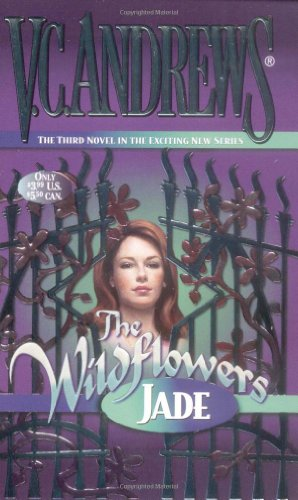 Jade (Wildflowers): V.C. Andrews