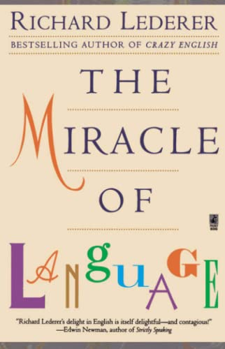 9780671028114: The Miracle of Language