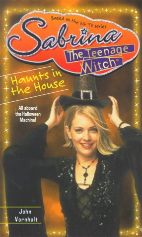 9780671028190: Haunts in the House (Sabrina The Teenage Witch)