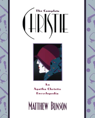 9780671028312: The Complete Christie: An Agatha Christie Encyclopedia: An Agatha Christie Encyclopaedia