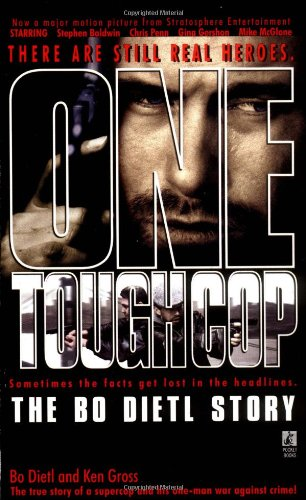 One Tough Cop: The Bo Dietl Story (0671028413) by Bo Dietl