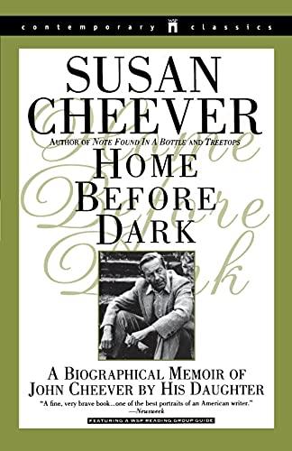 Home Before Dark (Contemporary Classics (Washington Square: Susan Cheever