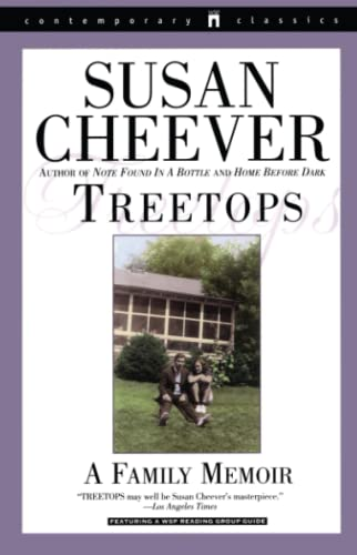Treetops: A Memoir About Raising Wonderful Children in an Imperfect World: Cheever, Susan