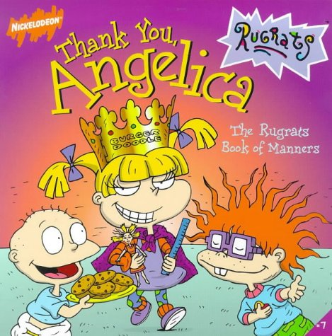 9780671028657: Thank You Angelica: The Rugrats Book of Manners