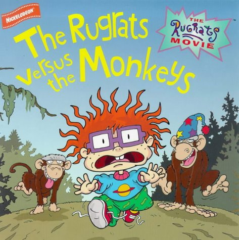 9780671028671: Rugrats: the Rugrats Versus the Monkeys
