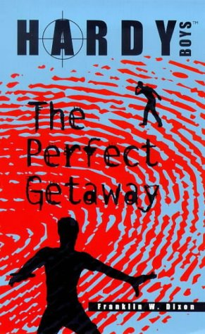 9780671029043: The Perfect Getaway (Hardy Boys Casefiles, Case 12)