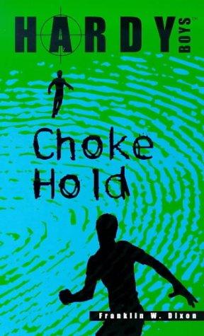 9780671029050: Choke Hold (Hardy Boys)