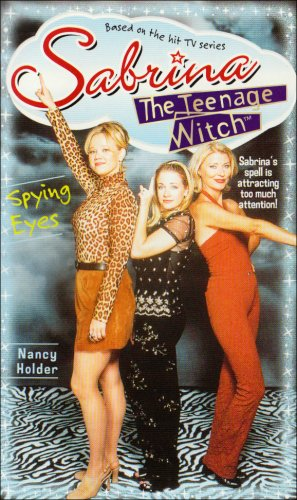 9780671029128: Spying Eyes (Sabrina, the Teenage Witch S.)