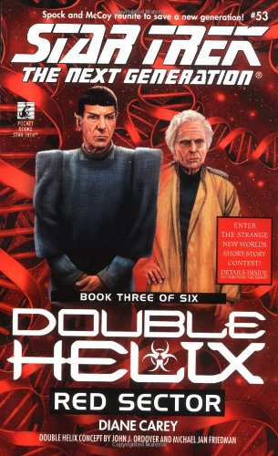 Red Sector (Star Trek The Next Generation: Double Helix, Book 3): Carey, Diane