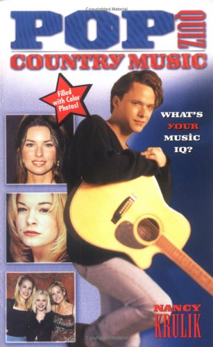 Pop Quiz Country Music: Krulik, Nancy