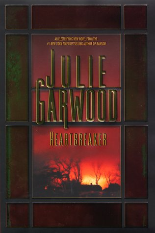 Heartbreaker: Garwood, Julie