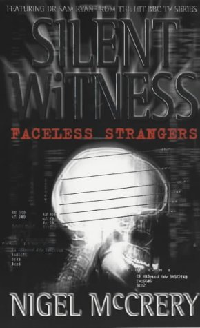 Faceless Strangers (Silent witness): McCrery, Nigel