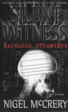9780671033255: Faceless Strangers (Silent witness)