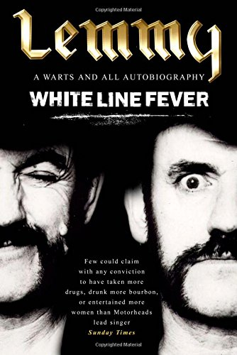 9780671033316: White Line Fever: Lemmy - The Autobiography