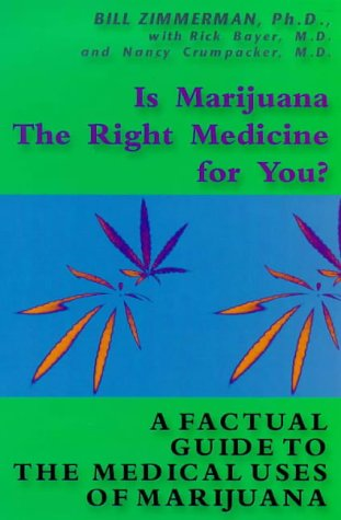 9780671033965: Is Marijuana the Right Medicine for You?: A Factual Guide to Medical Uses of Marijuana