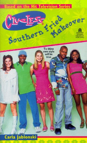 Southern Fried Makeover: Clueless: Carla Jablonski