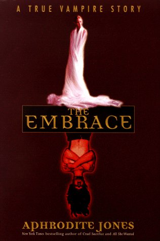 9780671034665: The Embrace: A True Vampire Story