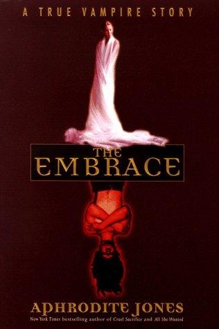9780671034665: The Embrace: A True Vampire Story