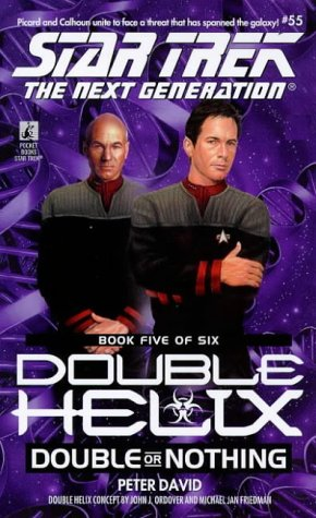 Double or Nothing (Star Trek The Next Generation: Double Helix, Book 5)