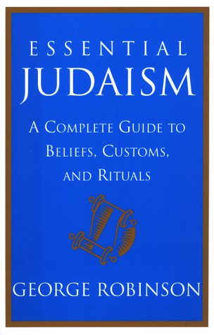 9780671034801: Essential Judaism: A Complete Guide to Beliefs, Customs & Rituals
