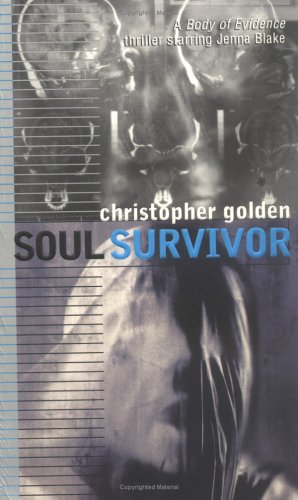 Soul Survivor (Body of Evidence, Band 3)