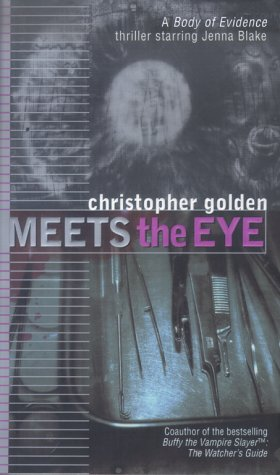 9780671034955: Meets the Eye (Body of Evidence)