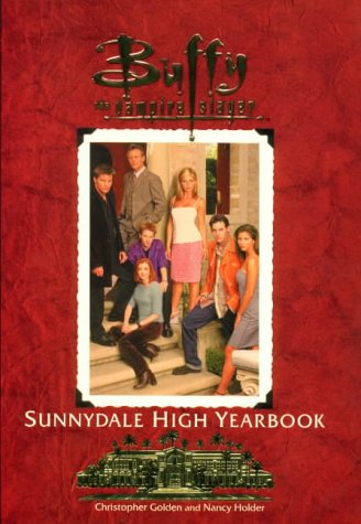 Buffy the Vampire Slayer: The Sunnydale High Yearbook