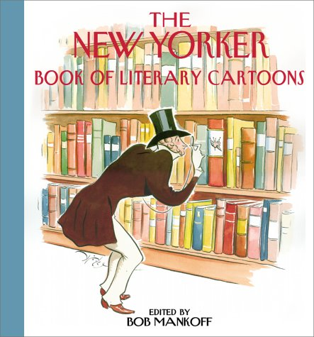 9780671035570: The New Yorker Book of Literary Cartoons: Book of Literary Cartoons