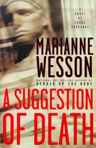 A Suggestion of Death : A Novel: Wesson, Marianne