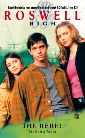9780671035624: The Rebel (Roswell High No. 8)