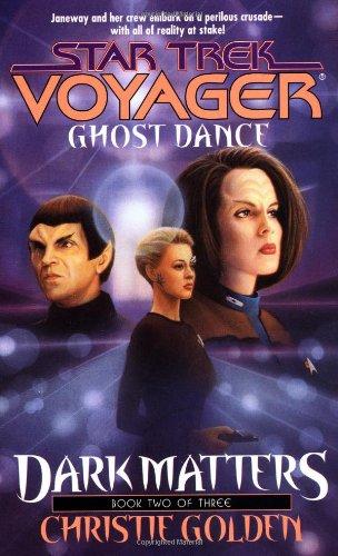 9780671035839: Ghost Dance (Star Trek Voyager, No 20, Dark Matters Book Two of Three)