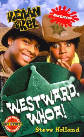 9780671035914: Westward, Whoa! (Kenan & Kel)
