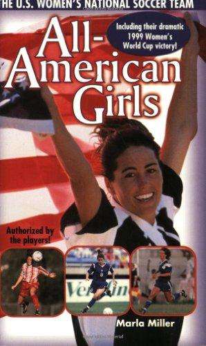 9780671035990: All American Girls: The USA National Soccer Team