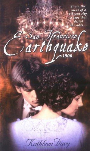 San Francisco Earthquake,1906: Kathleen Duey