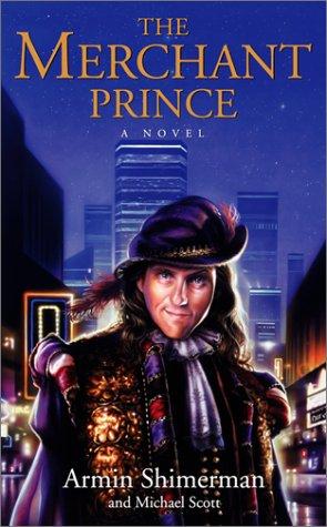 The Merchant Prince: Shimerman, Armin; Scott, Michael