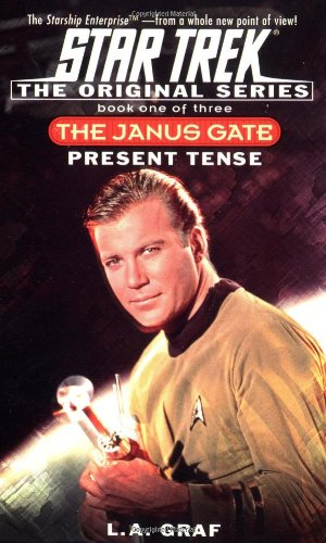 9780671036355: Present Tense: The Janus Gate Book One of Three (Star Trek The Original Series)