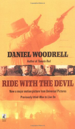 Ride With the Devil: Daniel Woodrell
