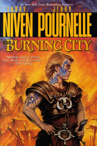 The Burning City: **Signed**: Niven, Larry; Pournelle, Jerry