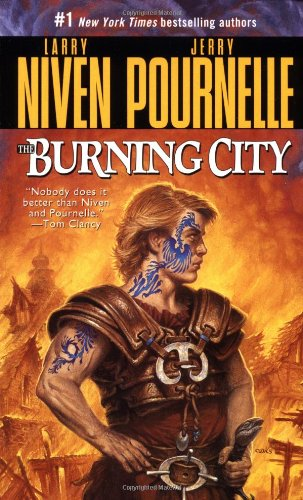 The Burning City: Niven, Larry, Pournelle,