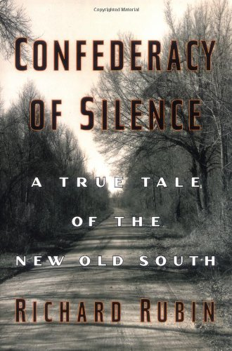9780671036669: Confederacy of Silence: A True Tale of the New Old South