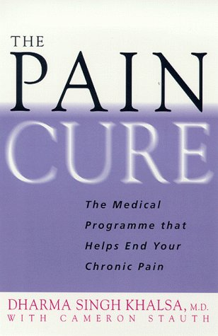 9780671037321: The Pain Cure: The Proven Programme That Helps End Your Chronic Pain