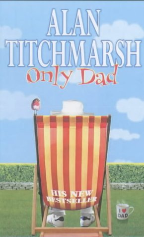 Only Dad (9780671037390) by Alan Titchmarsh
