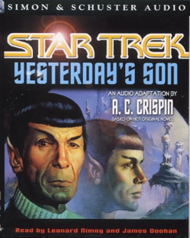 Yesterday's Son (Star Trek) (0671038109) by A. C. Crispin