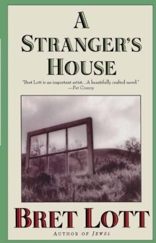 A Stranger's House: Lott, Bret