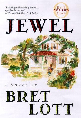 Jewel (Oprah's Book Club): Lott, Bret