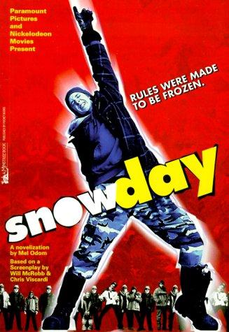 Snow Day (9780671038380) by Mel Odom