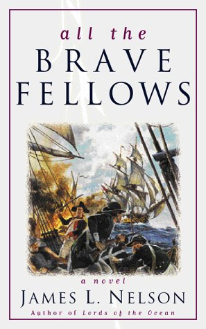9780671038465: All the Brave Fellows (Isaac Biddlecomb)
