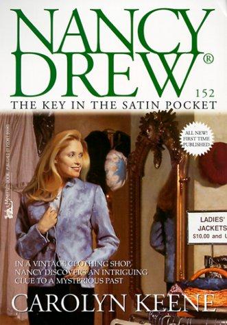 9780671038717: The Key in the Satin Pocket (Nancy Drew No. 152)
